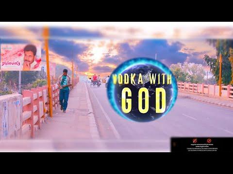 VODKA WITH GOD II KSM PICTURES II SUBHAKAR