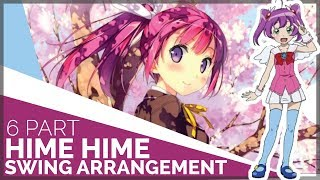 Download Lagu hime hime but its a 6 part swing-feel arrangement [Koi no Hime Hime Pettanko cover] mp3