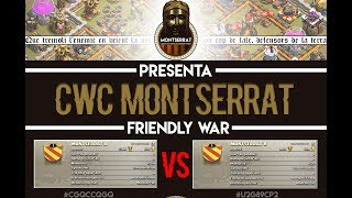 [LIVE]: CWC MONTSERRAT WAR AMISTOSA 30 VS 30 (TH11, TH10 Y TH9)!!! Clash of Clans - [ALGAME]
