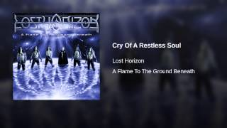 Cry Of A Restless Soul