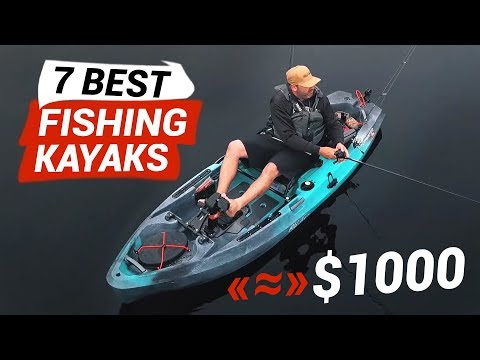 7 Best Fishing Kayaks Under $1000 (or A Bit More)