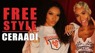 Ceraadi Freestyle | What I Do
