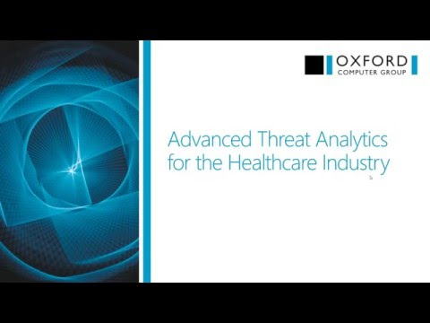 Microsoft Advanced Threat Analytics for the Healthcare Industry