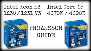 intel xeon e3 1230 v3 vs i5 4670k   i7 4770k   fx 9590 deutsch hd