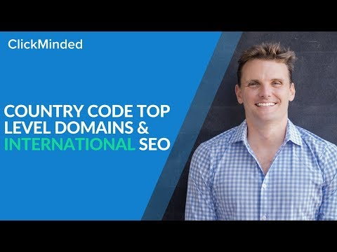 International SEO: Country Code Top Level Domains (ccTLD) Guide
