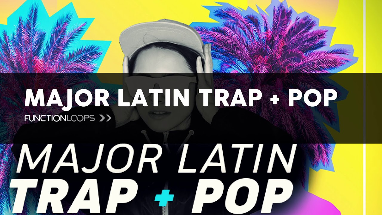 MAJOR LATIN TRAP & POP Sample Pack | Acapellas, Drums, Basses, Melody  Loops, Synths, Stems