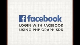 Login with Facebook using PHP Graph SDK