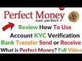 PerfectMoney Full Review Live Create Account KYC Verification Bank Transfer Money Send Receive Money