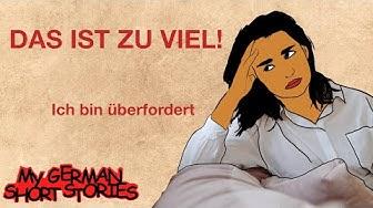 DAS IST ZU VIEL!   MY GERMAN SHORT STORIES   DEUTSCH LERNEN MIT GESCHICHTEN