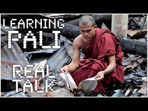 How I learned Pali (Theravada Buddhism) and my Positive Experiences in the Field