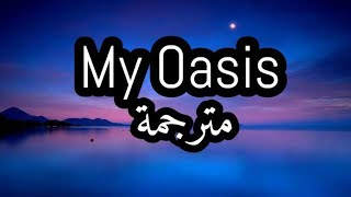 Sam Smith - My Oasis (feat Burna Boy) مترجمة للعربية