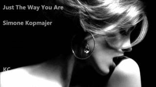 Just The Way You Are - Simone Kopmajer