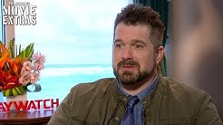 Baywatch (2017) Seth Gordon talks about his experience making the movie