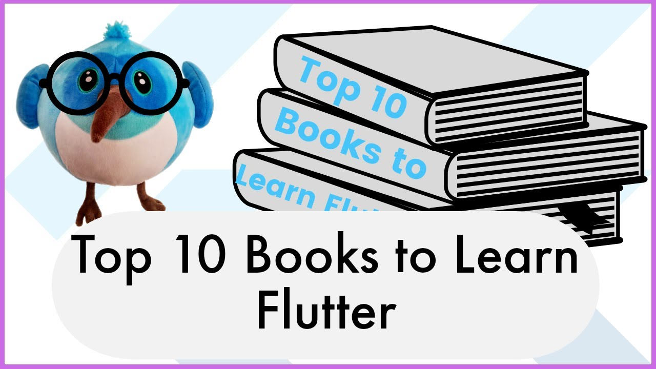 Top 10 Books to Learn Flutter