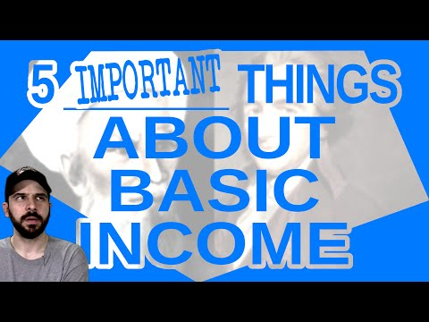 5 Important Things About Basic Income
