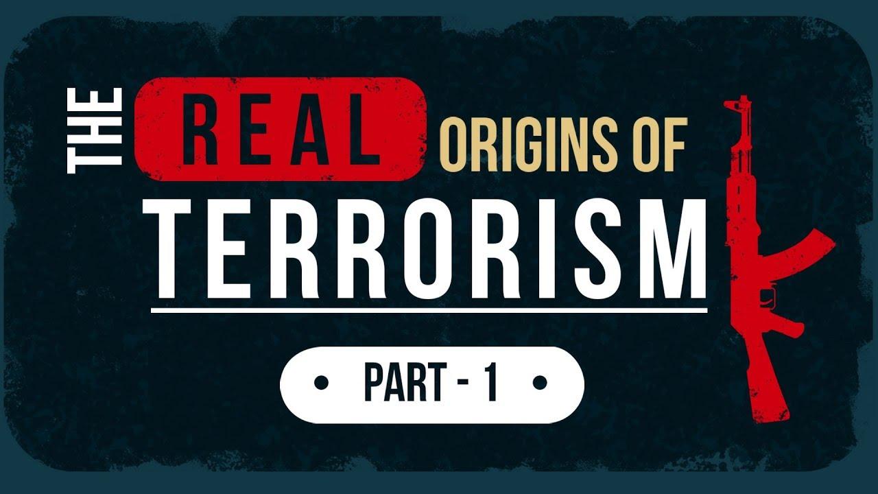 The Real Origins of Terrorism