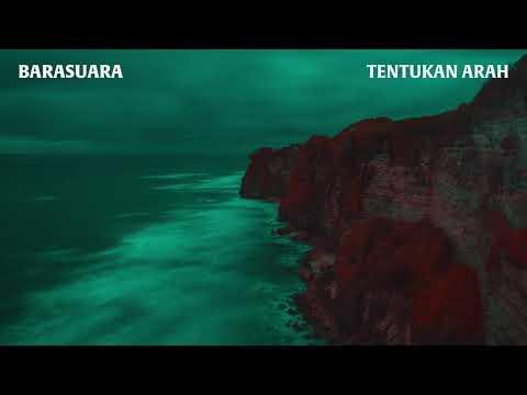 Barasuara - Tentukan Arah (Official Audio)