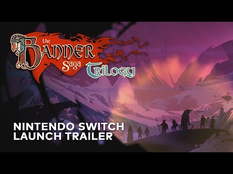 The Banner Saga Trilogy Nintendo Switch Launch Trailer Youtube