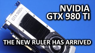 Nvidia GeForce GTX 980 Ti - Titan X performance, much lower price