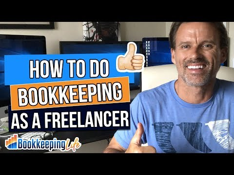 How To Do Bookkeeping As A Freelancer - Bookkeeping Jobs From Home