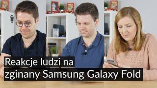 Nagraliśmy pierwsze reakcje ludzi na zginany Samsung Galaxy Fold