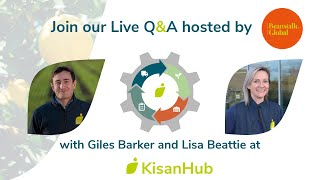 Live Q&A session about the latest KisanHub solutions hosted by Beanstalk Global | April 2021