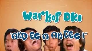 Warkop DKI - Andeca andeci ( Lirik video )