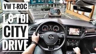 VW T-ROC 1.6 TDI (2019) | POV City Drive