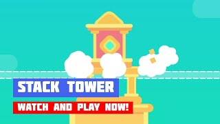 Stack Tower · Game · Gameplay
