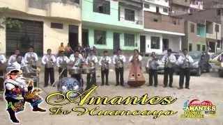 ¨Amantes de Huancayo¨ Primicias Huaynos 2015