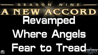 STO - Season 9 Revamp - Where Angels Fear to Tread
