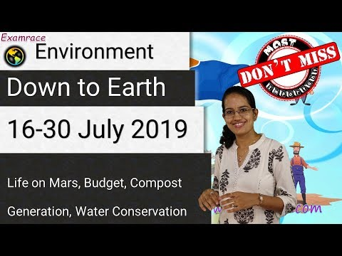Down To Earth (DTE) 16-31 July 2019   Life On Mars, Budget, Compost Generation   UPSC Prelims 2020