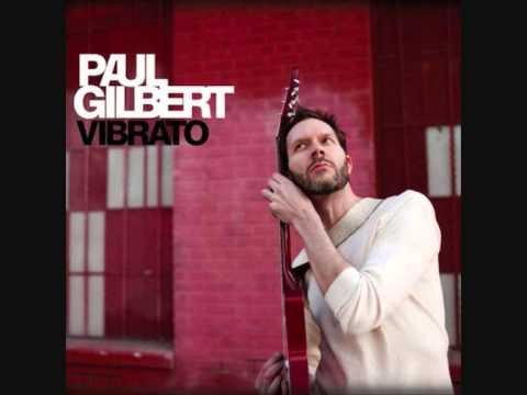 Paul Gilbert - Vibrato FULL ALBUM (2012)