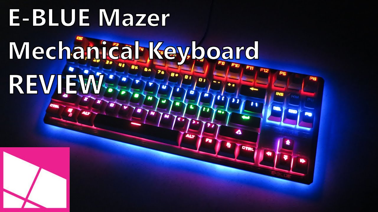 E-BLUE Mazer Mechanical Gaming Keyboard review | Windows Central