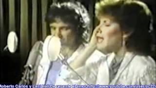 Roberto Carlos y Lani Hall De repente el amor HD