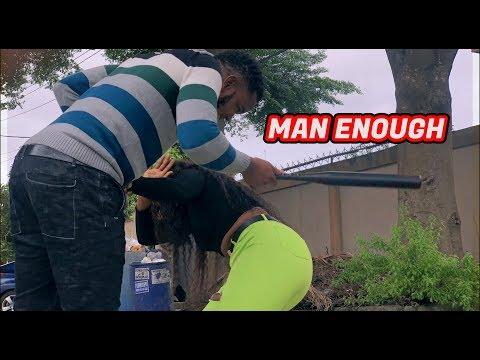 MAN ENOUGH VS WOMAN ENOUGH ! PRANK