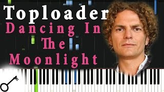 Toploader - Dancing In The Moonlight [Piano Tutorial] Synthesia | passkeypiano