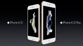 Apple Unveils New iPhone 6s and iPhone 6s Plus With 3D Touch, 12MP Camera With 4K Video