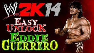 WWE 2K14 - Easy Way to Unlock Eddie Guerrero (Deutsch/HD)