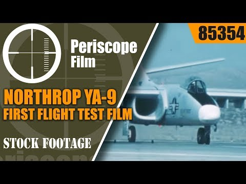 NORTHROP YA-9 FIRST FLIGHT TEST FILM A-10 THUNDERBOLT RIVAL 85354