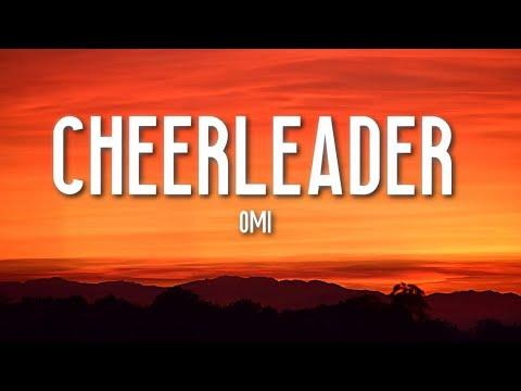 Cheerleader - OMI (Lyrics) 🎵