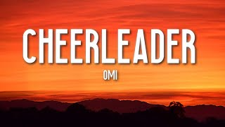 Cheerleader - OMI (Lyrics) 🎵