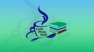 Café Philo Haiti avec Ady JEAN GARDY