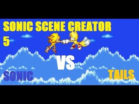 Sonic Scene Creator 5 [200 SUBSCRIBER SPECIAL](SONIC VS TAILS)