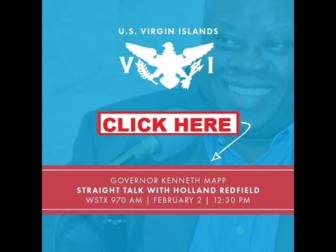 Virgin Islands Governor Kenneth Mapp on Straight Talk w/Holland Redfield