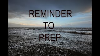 In Case A Natural Disaster Occurs: A Prepping Reminder