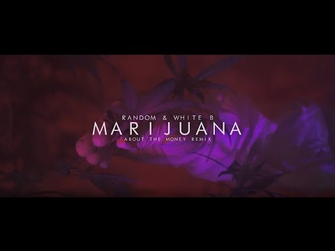 Random & White-B - Marijuana (music video by Kevin Shayne)