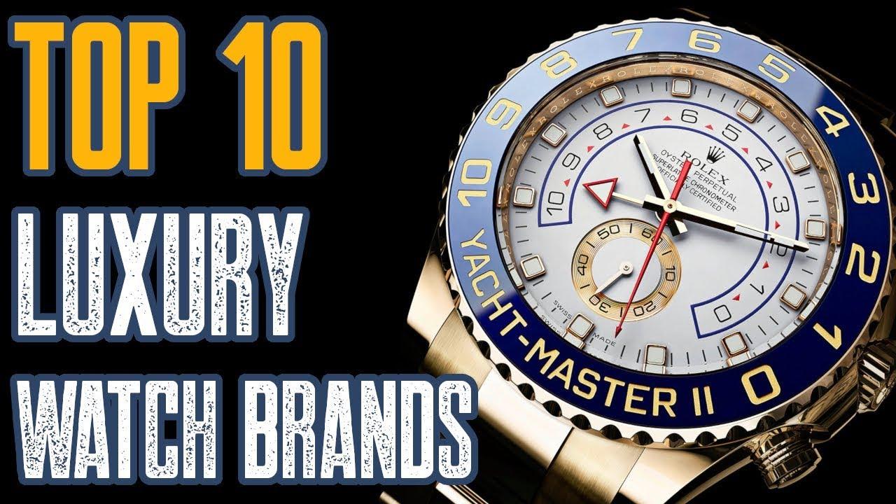 Top 10 Luxury Watch Brands 2019  Youtube