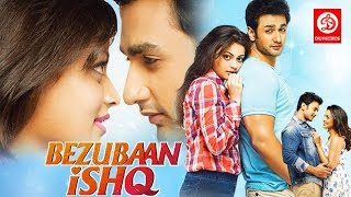 Bezubaan Ishq | Bollywood Romantic Movie | Mugdha Godse, Sneha Ullal, Nishant