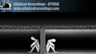 KaltFlut & Jos van Aken - Lost Emotions (Original Mix)  - [Elliptical Recordings]